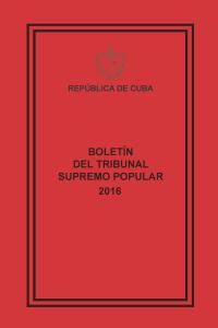BOLETÍN DEL TRIBUNAL SUPREMO POPULAR 2016